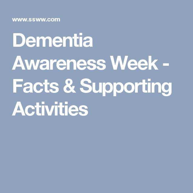 Dementia Awareness Week - Facts & Supporting Activities