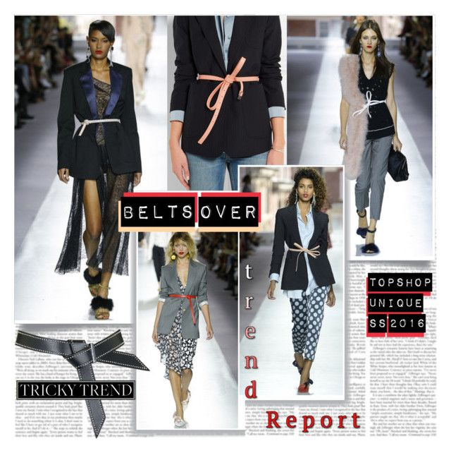 Belts Over Trend by stylepersonal on Polyvore featuring polyvore, Topshop Unique, Topshop, fashion, style, clothing, topshop, runwaytrend and spring2016