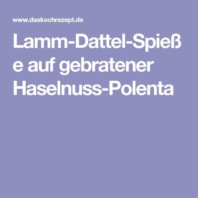 Lamm-Dattel-Spieße auf gebratener Haselnuss-Polenta