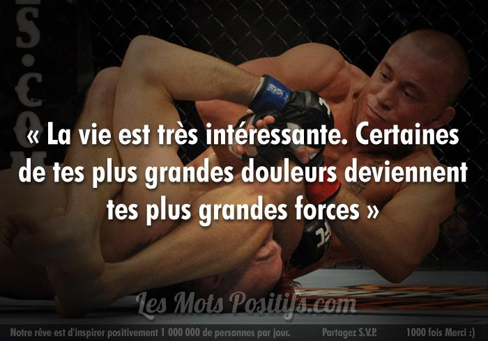 """""""Life is very interesting.. Some of your greatest pains become your greatest forces."""" GSP <3"""
