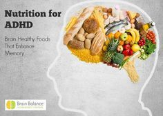 ADHD Nutrition Kid Friendly Foods That Support Memory | From Brain Balance Achievement Centers #nutrition #adhd #parenting