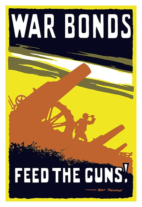 "This vintage World War One poster features soldiers operating a artillery gun. It reads, ""War bonds. Feed the guns! Bert Thomas"". Celebrate English and WW1 History with this digitally restored vintage war poster from The War Is Hell Store."