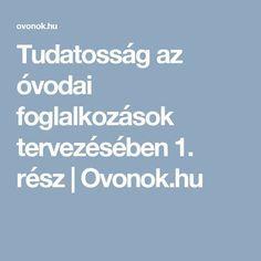 Tudatosság az óvodai foglalkozások tervezésében 1. rész   Ovonok.hu