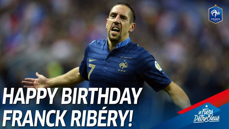 Just the 81 caps and 16 goals in Blue for birthday boy Franck Ribéry!