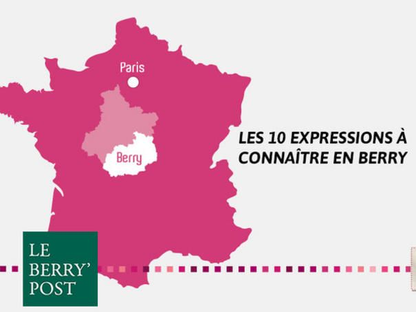 Les 10 expressions à employer en Berry - Le Berrichon' Post - Les Plus Berry Province - Berry Province