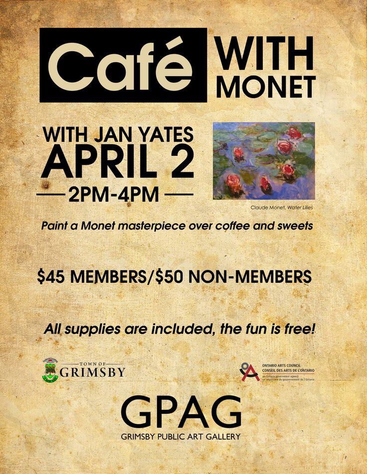 CAFÉ WITH MONET With Jan Yates Sunday, April 2 2pm-4pm 1 Session  $45 Members/$50 Non-Members   Looking for something creative to do while enjoying a cup of coffee and sweets? Paint a Monet masterpiece with a group of inspiring people.. You will learn how to apply Monet's techniques and complete a finished work of art – all in one sitting! Workshop price includes all art supplies, coffee, sweets and instruction; the fun is free.