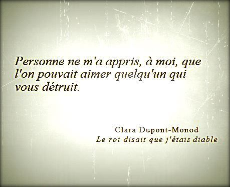 """Clara Dupond-Monod """"Le roi disait que j'étais diable"""""""