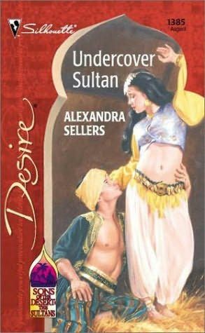 book cover of     Undercover Sultan      (Sons of the Desert: The Sultans, book 2)    by    Alexandra Sellers