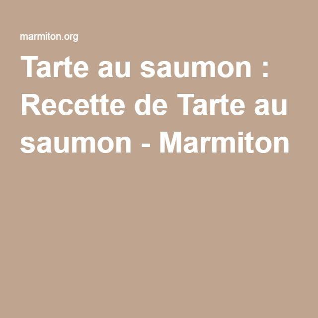 Tarte saumon marmiton