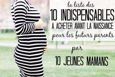 Les 10 indispensables bébé de 10 jeunes mamans! Un bon moyen de savoir ce qu'il faut acheter pour bébé avant la naissance (même si chacune à son expérience)
