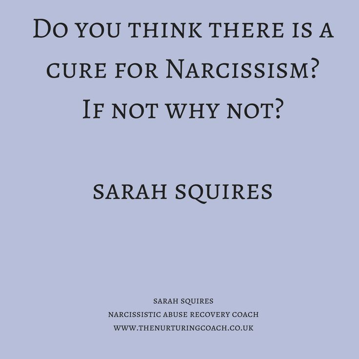 Do you think there is a cure for a #narcissism ?  If not, why not? #narcissist #narcissisticabuse