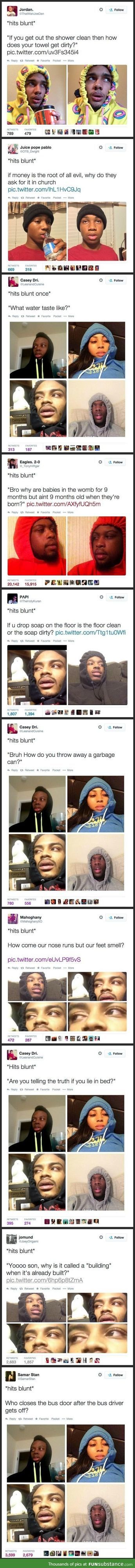 Things people say when they hit a blunt