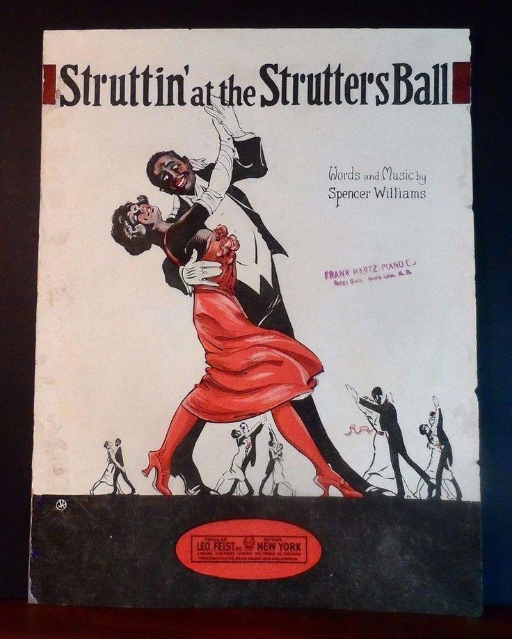 BLACK AMERICANA Sheet Music STRUTTIN AT THE STRUTTERS BALL Spencer Williams 1922