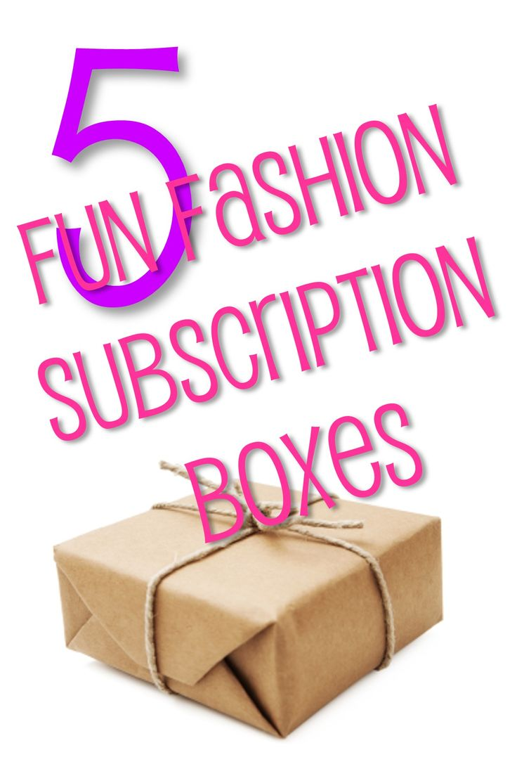 5 Fun Fashion Subscription Boxes