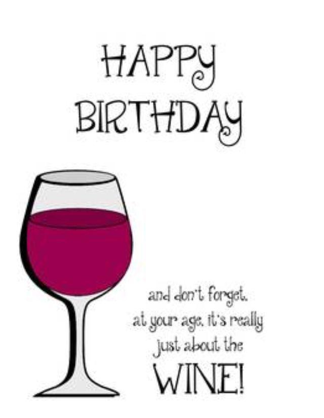 Birthday Wine Funny Image By Tee Gary On Birthday Happy Birthday