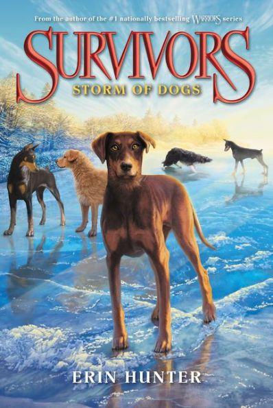 Storm of Dogs (Erin Hunter's Survivors Series #6)