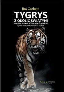 Tygrys z okolic świątyni - Jim Corbett