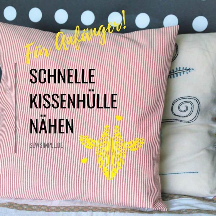 Cushion cover sew with zipper   Free guide for beginners   – Projekte