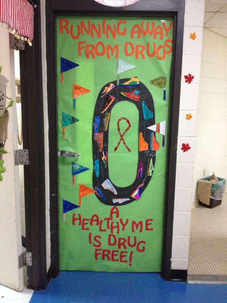 Drug Free Door Idea.