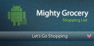 """Mighty Grocery Shopping List v FULL 4.0.151  Domingo 25 de Octubre 2015.By: Yomar Gonzalez ( Androidfast )   Mighty Grocery Shopping List v FULL 4.0.151 Requisitos: Android v2.2  Descripción: Potente y fácil de utilizar la lista de compras para Android. Lista de compras de gran alcance y fácil de usar para Android. Haga clic en el robot en la pantalla de inicio y seleccione """"Videos"""" de vídeo de introducción. Características:  Múltiples listas  Precio / Cantidad / Impuestos  Indicador de…"""