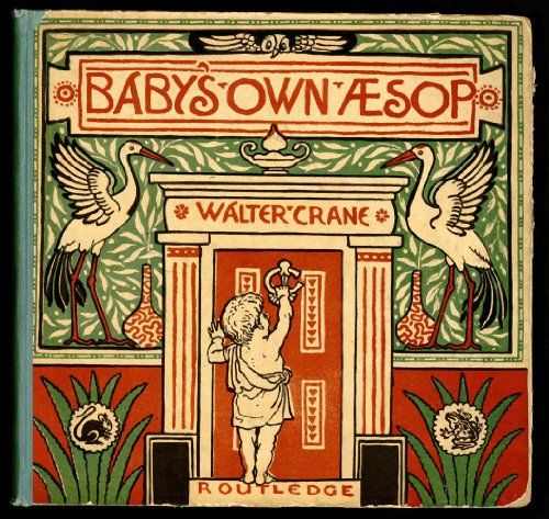 Baby's Own Aesop (Picture Book) (Classic Picture Books Book 20) by [Crane, Walter]