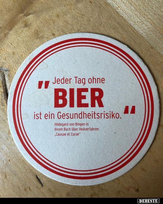 Ein tag ohne bier ist wie ein tag ohne wein