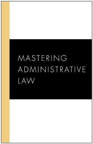 Mastering Administrative Law (Carolina Academic Press Mastering Series) by William R. Andersen. $27.00. Author: William R. Andersen. Publisher: Carolina Academic Press (January 1, 2010). Publication: January 1, 2010