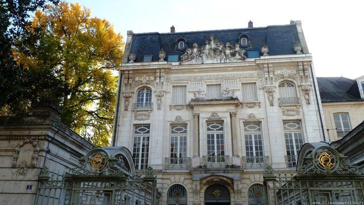 orléans | Hôtel de la Caisse d'Epargne, rue d'Escures – Orléans ma ...