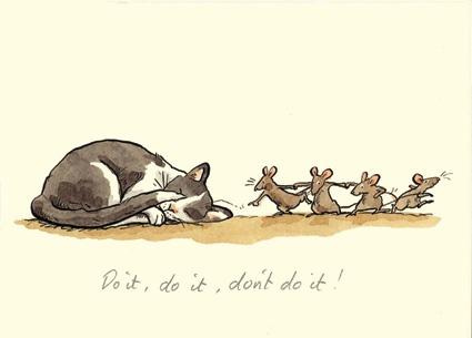 M32 DO IT, DO IT, DON'T DO IT......a Two Bad Mice card by Anita Jeram