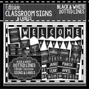 Editable Classroom Signs & Labels: Black & White Dotted Lines.  These are a great way to change up your classroom on a budget! So many ideas and options!