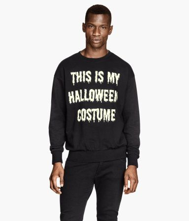 That my Halloween costume  H&M Sweatshirt with a print $29.95