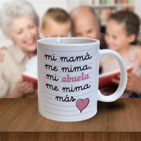 "Taza ""Mi mamá me mima, mi abuela me mima más"""