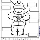 Here is another little labeling activity that allows students to discuss how we dress for winter weather, encourages them to use the skills they ha...