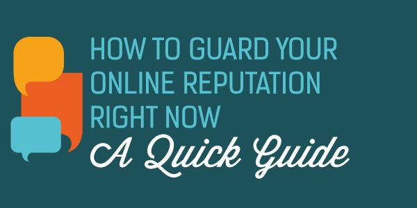 How to guard your online reputation right now - great article! www.searchcontrol.com