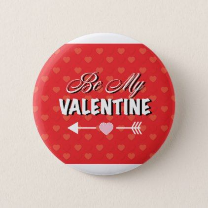 Cute Be My Valentine Valentine's Day Pin - valentines day gifts gift idea diy customize special couple love