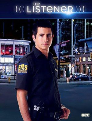 The Listener (2009– ) - Stars: Craig Olejnik, Ennis Esmer, Lauren Lee Smith.  -  A young paramedic discovers he has telepathic powers.   -  CRIME / DRAMA / FANTASY