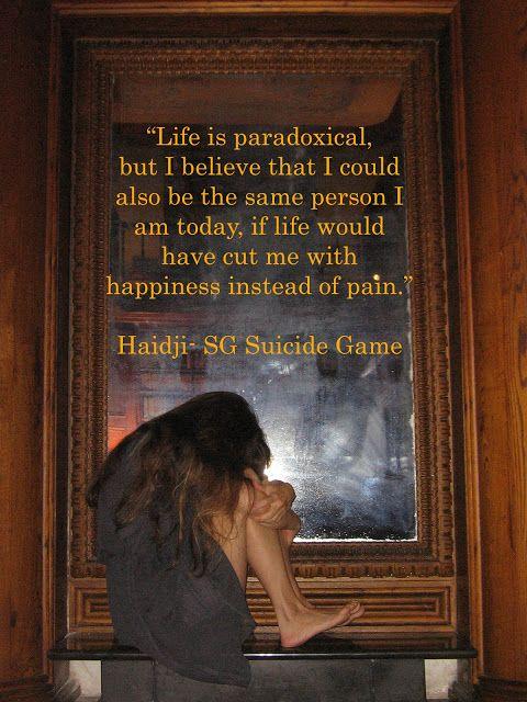 Haidji: Paradox - Book Quote - SG Suicide Game by Haidji