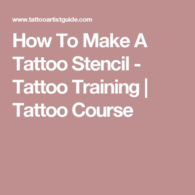 How To Make A Tattoo Stencil - Tattoo Training | Tattoo Course