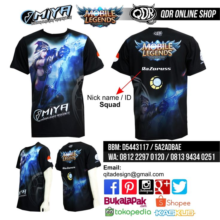 Miya Mobile Legends (Jersey MObile Legends) Bahan: Dry-fit printing: sublimasi untuk pemesanan: BBM D5443117 / 5A2ADBAE (Qdr online shop) WA/LINE 081222970120 / 08129434025