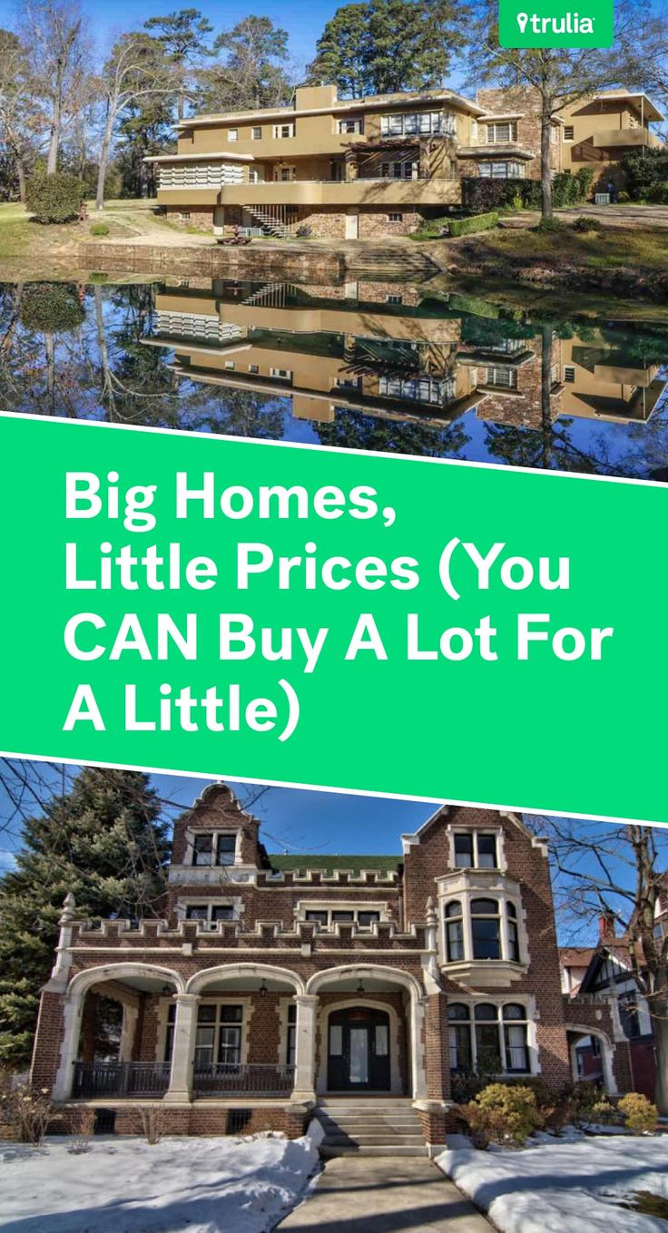 Big Homes, Little Prices (You CAN Buy A Lot For A Little)