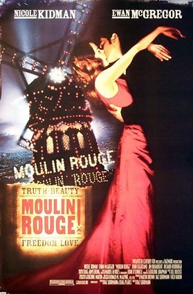 "I never suspected that I'd like ""Moulin Rouge"" quite as much as I do but you step through a mental door and leave disbelief at the threshold and it's magical..."
