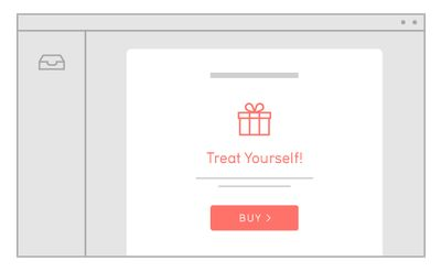 Treat Yourself - a great idea for a holiday #email campaign #marketing