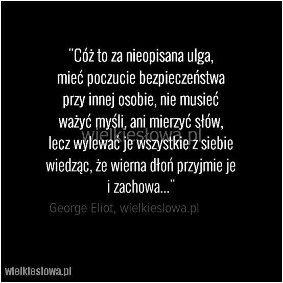 Cóż to za nieopisana ulga... #Eliot-George,  #Relacje-międzyludzkie