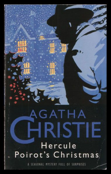 Hercule Poirot's Christmas - Harper Collins 1993. Just watched on Netflix!!!