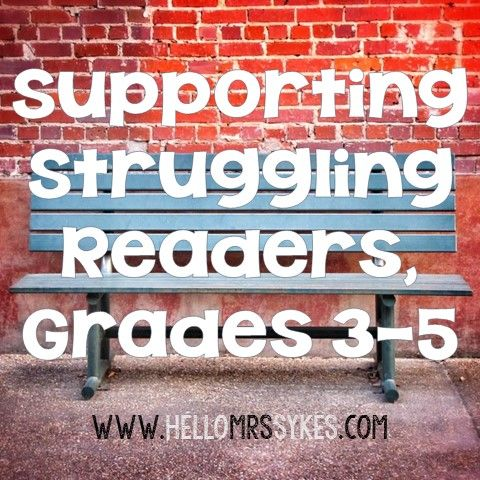 Hello Mrs Sykes - Resources for Teachers: Supporting Struggling Readers in Grades 3-5, Part 1