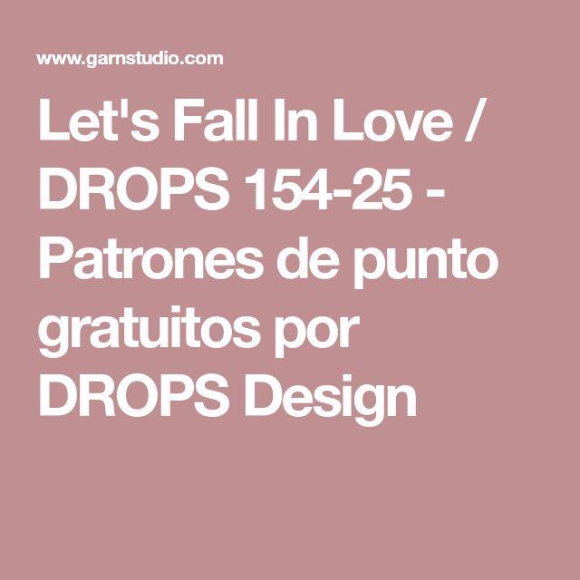 Let's Fall In Love / DROPS 154-25 - Patrones de punto gratuitos por DROPS Design