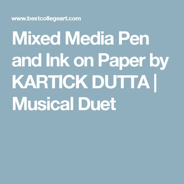 Mixed Media Pen and Ink on Paper by KARTICK DUTTA | Musical Duet
