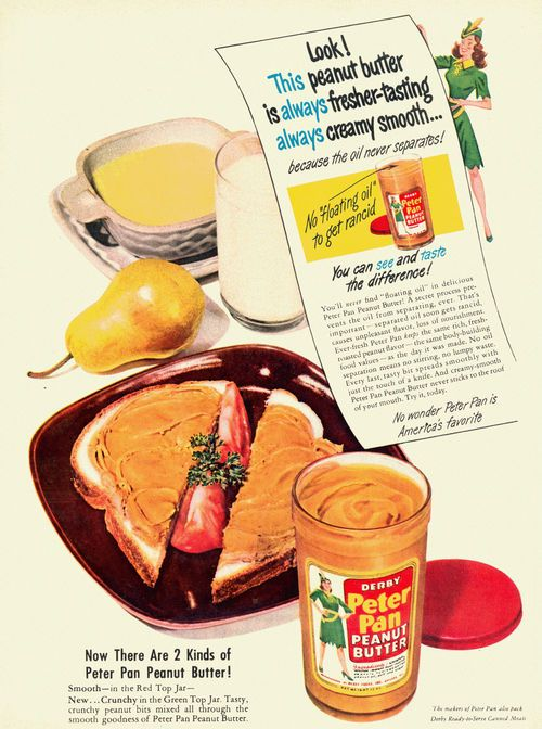 Peter Pan Peanut Butter 1949:  the tomato wedges and parsley seem an ill-fated/odd mashup.