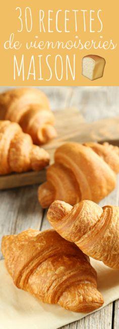 Pains au chocolat, croissants, petits pains briochés : 30 recettes de viennoiseries maison pour le petit déjeuner !