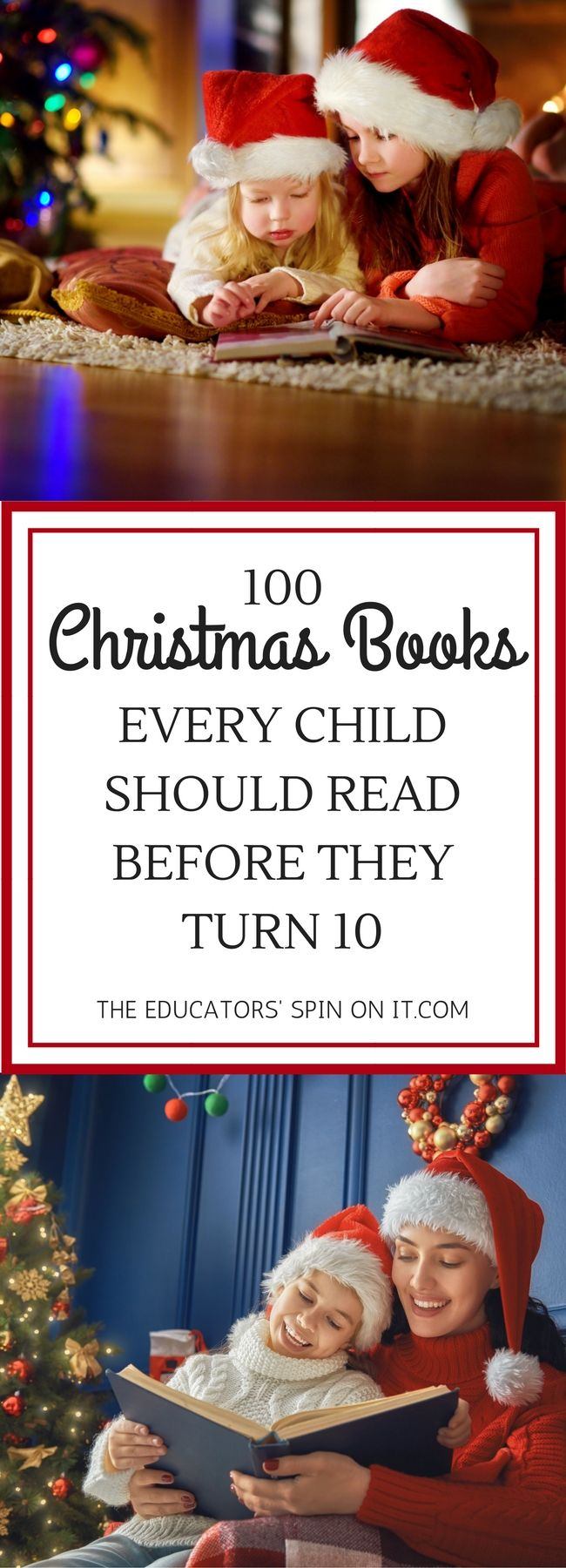 100 Christmas Books Every Child Should Read Before They turn 10!  A collection of holiday books to create memorable moments together as you celebrate Christmas.  #christmasbooks #booklist #christmas #familytime
